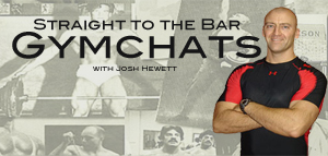 The Gymchats with Josh Hewett. Talking about strength, every week.