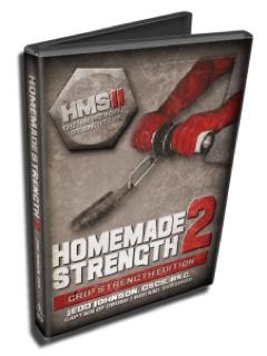 Home Made Strength II : Grip Strength Edition