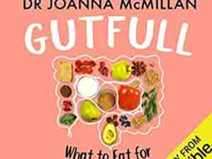 Gutfull: What to Eat for a Happy Gut